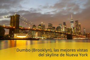 Dumbo (Brooklyn), las mejores vistas del skyline de Nueva York