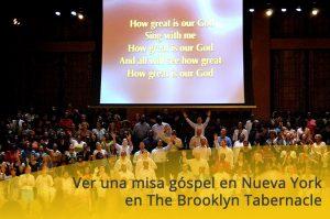 Ver una misa góspel en Nueva York en The Brooklyn Tabernacle