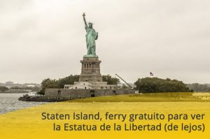 Staten Island, ferry gratuito para ver la Estatua de la Libertad (de lejos)